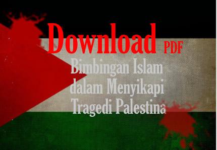 Buku Gratis: Bimbingan Islam dalam Menyikapi Tragedi Palestina PDF