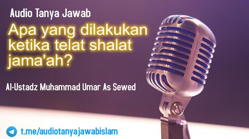 Telat Sholat Jamaah