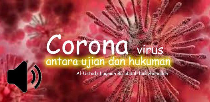 Wabah Corona (Covid-19): Antara Ujian dan Hukuman